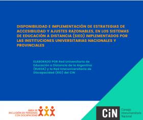 DISPONIBILIDAD E IMPLEMENTACIÓN DE ESTRATEGIAS DE ACCESIBILIDAD Y AJUSTES RAZONABLES, EN LOS SISTEMAS DE EDUCACIÓN A DISTANCIA (SIED) IMPLEMENTADOS POR LAS INSTITUCIONES UNIVERSITARIAS NACIONALES Y PROVINCIALES